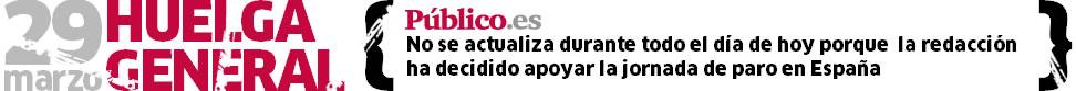 Público.es no se actualiza durante todo el día de hoy porque la redacción ha decidido apoyar la jornada de paro en España