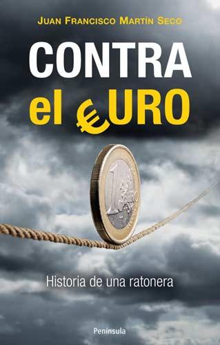portada del libro 'Contra el euro'
