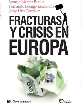 Portada del libro 'Fracturas y crisis en Europa'